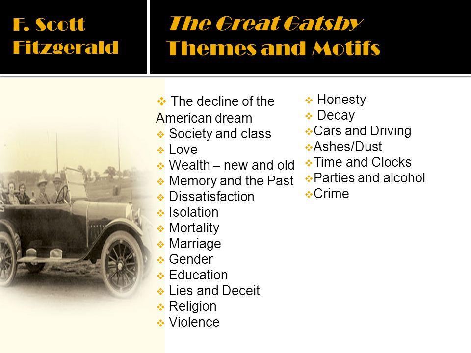The Great Gatsby Themes and Motifs F. Scott Fitzgerald