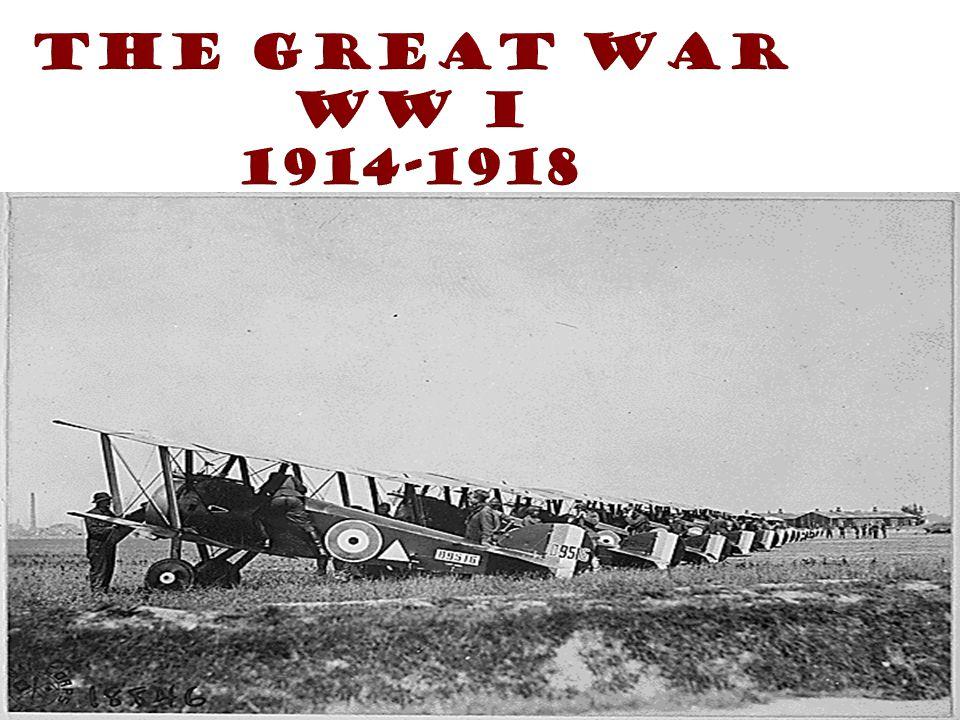 The Great War WW I 1914-1918