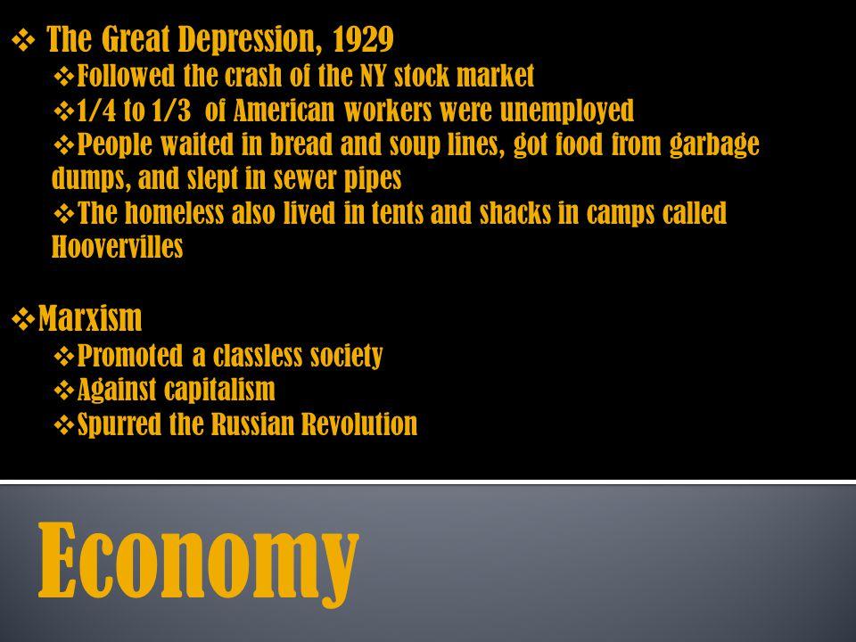 Economy The Great Depression, 1929 Marxism