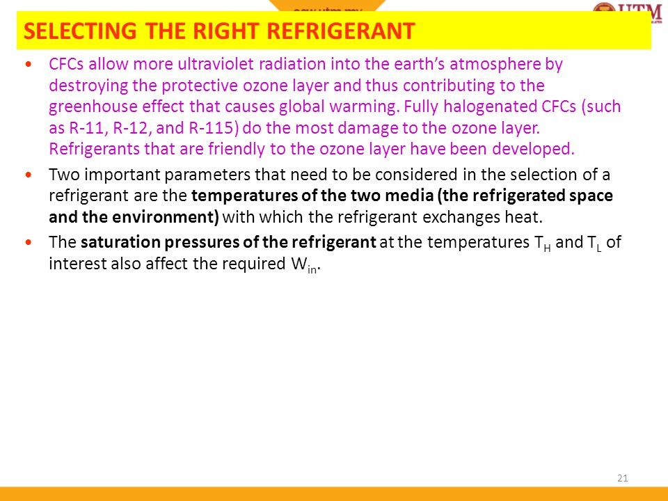 SELECTING THE RIGHT REFRIGERANT