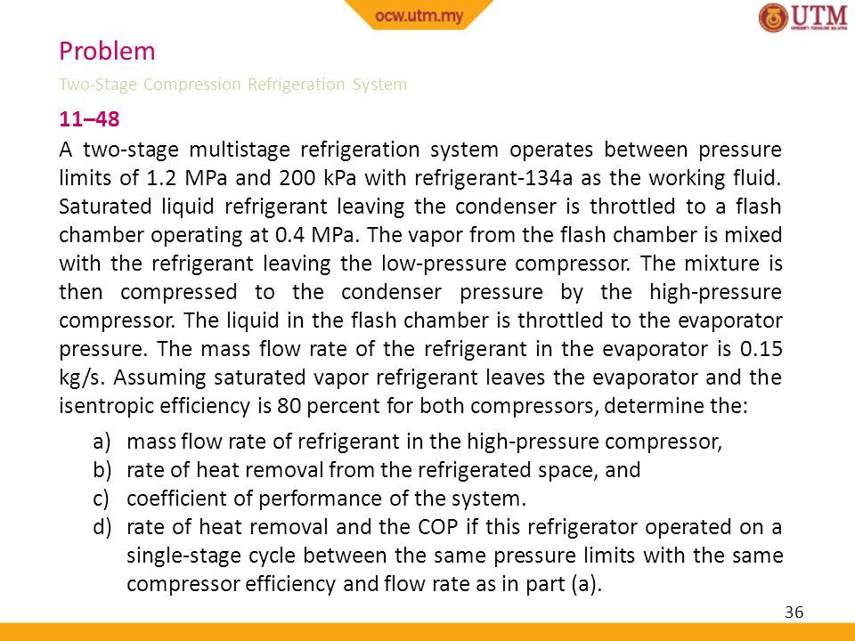Problem Two-Stage Compression Refrigeration System. 11–48.