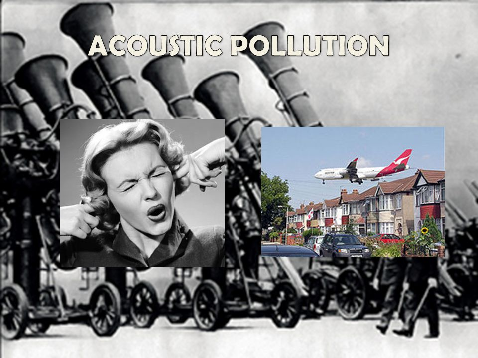 ACOUSTIC POLLUTION