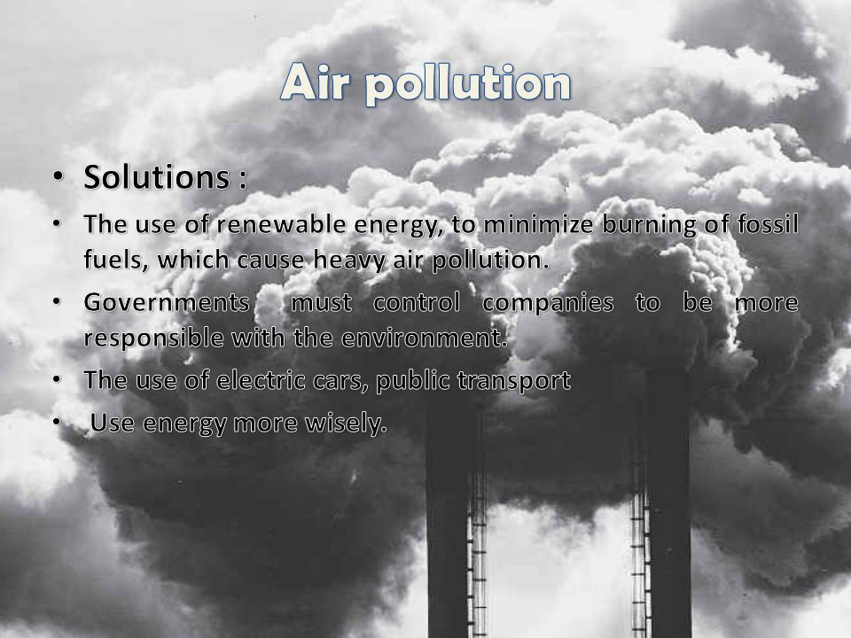 Air pollution Solutions :