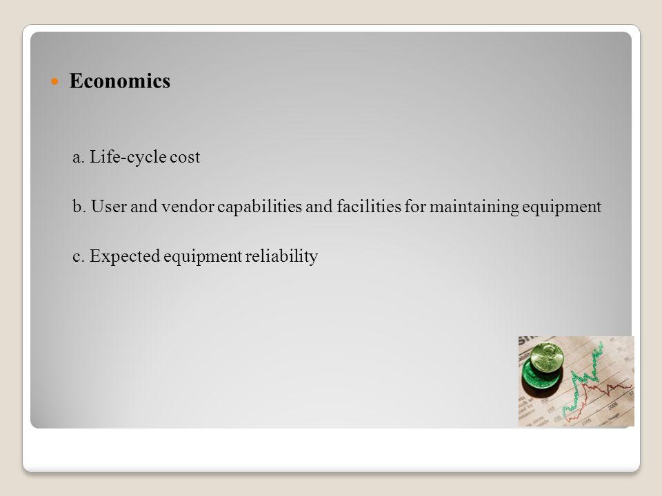 Economics a. Life-cycle cost