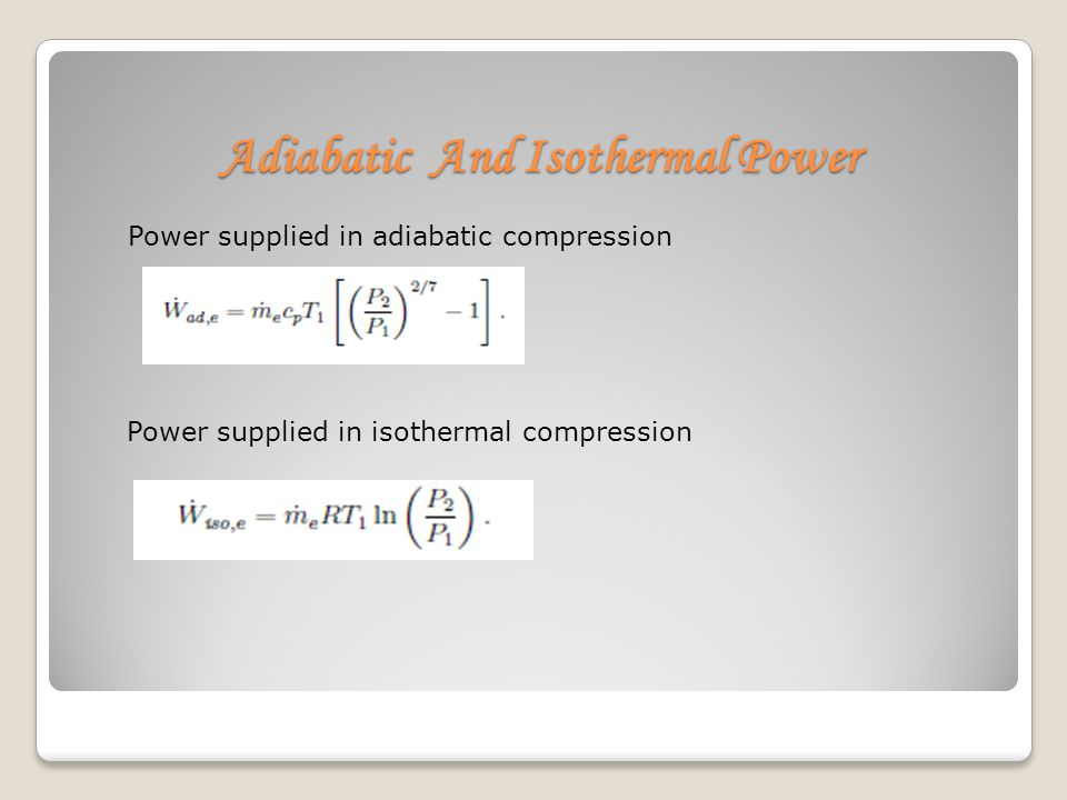 Adiabatic And Isothermal Power