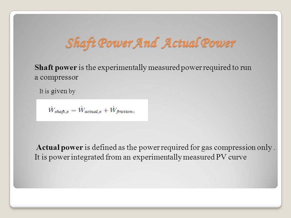 Shaft Power And Actual Power