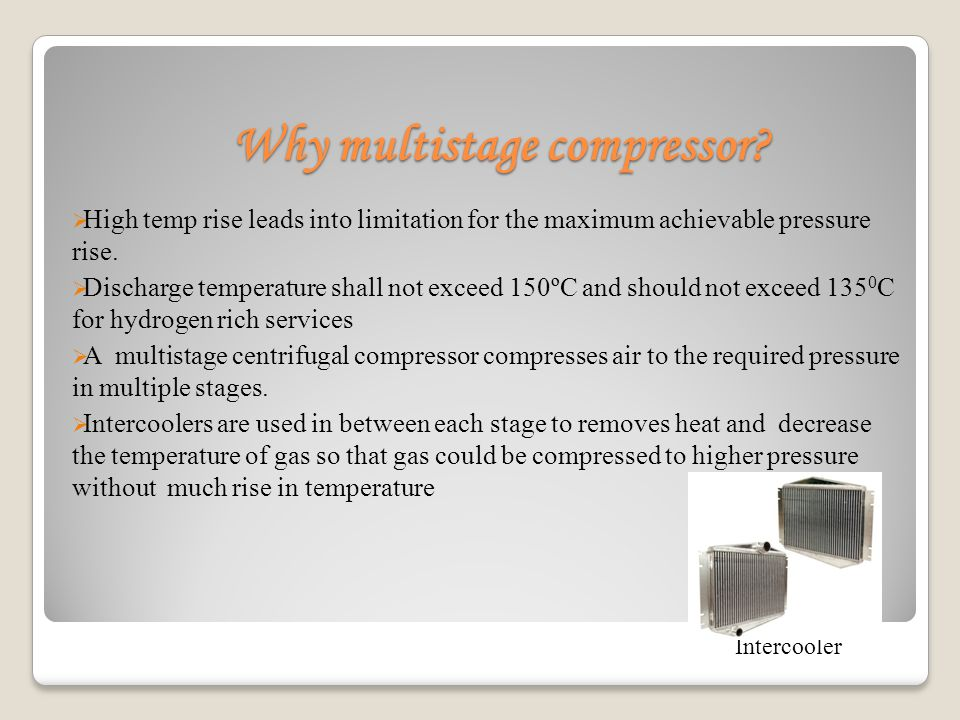 Why multistage compressor