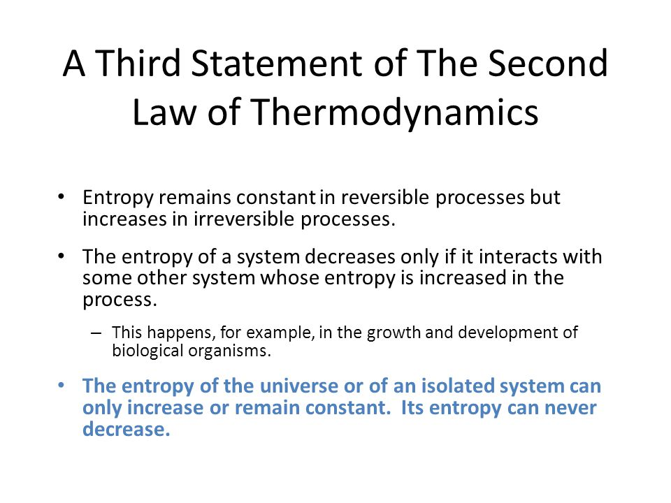A Third Statement of The Second Law of Thermodynamics