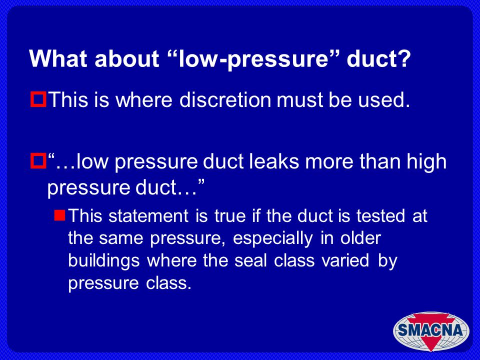What about low-pressure duct