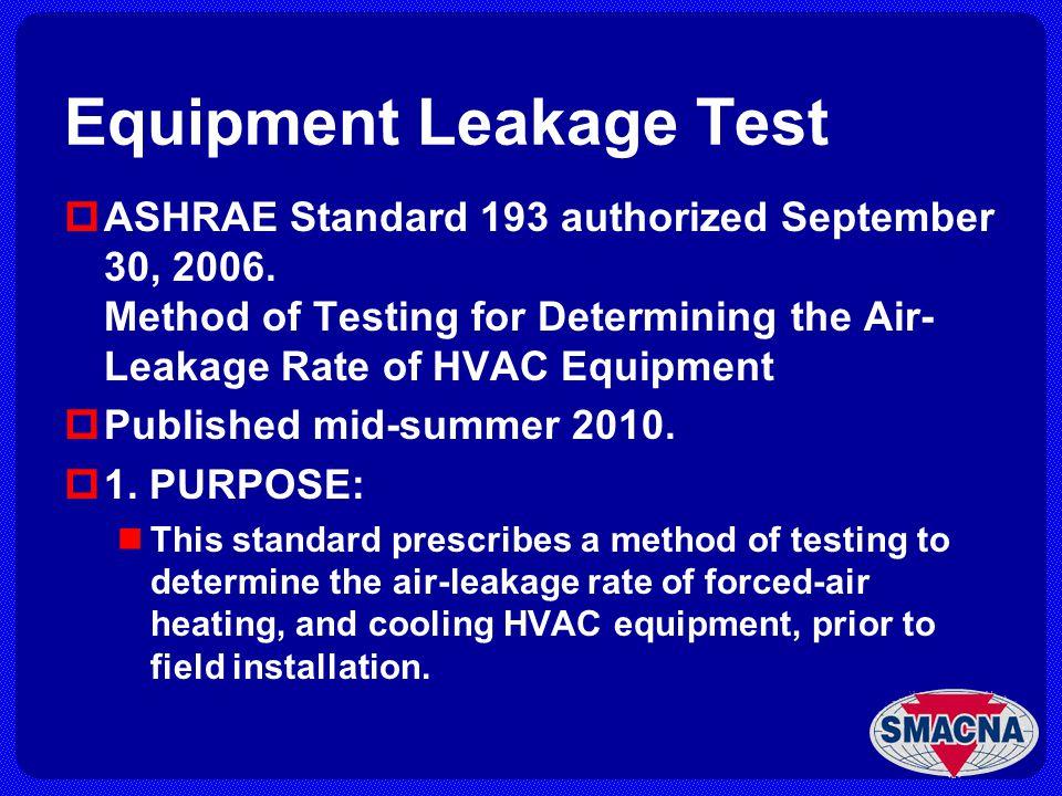Equipment Leakage Test