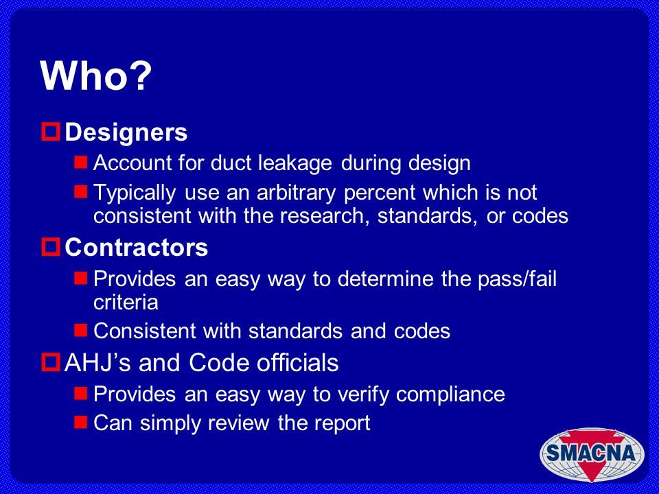 Who Designers Contractors AHJ's and Code officials