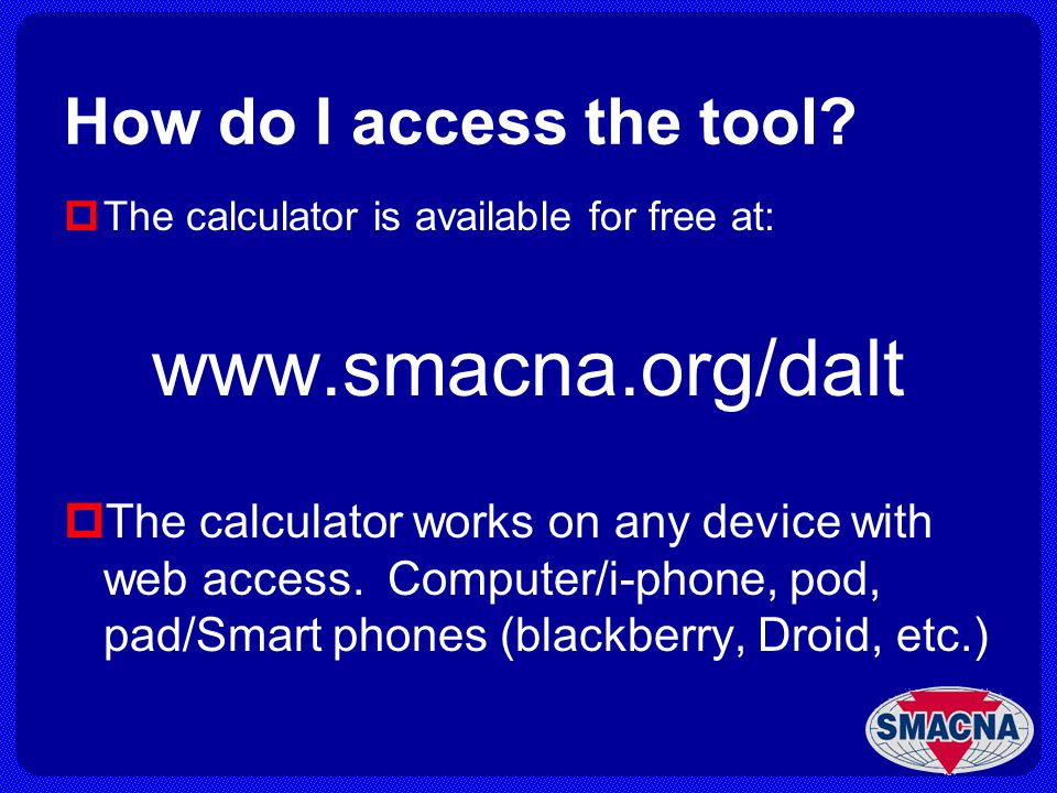 www.smacna.org/dalt How do I access the tool