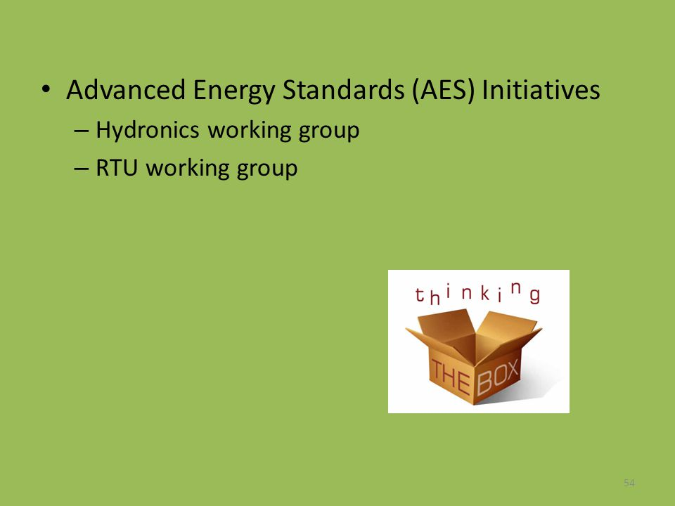 Advanced Energy Standards (AES) Initiatives
