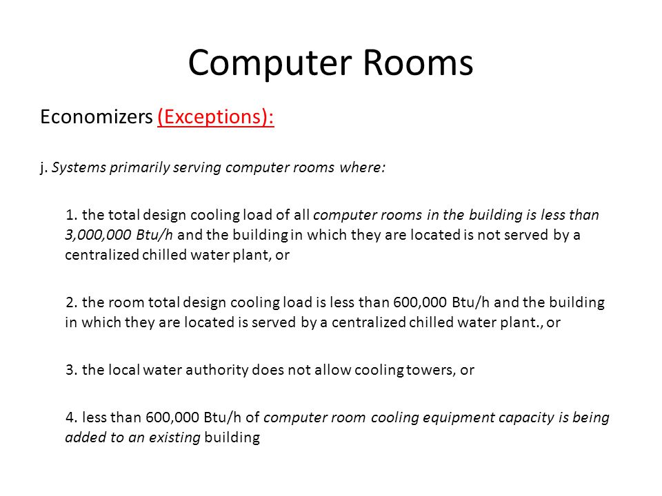 Computer Rooms Economizers (Exceptions):
