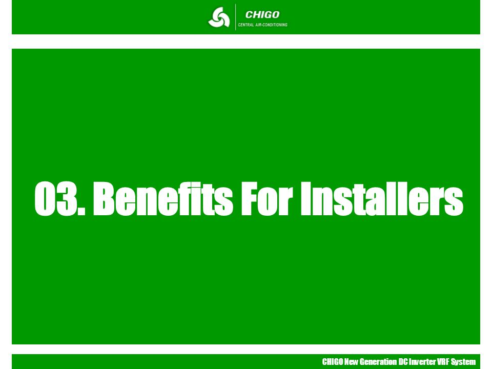 03. Benefits For Installers
