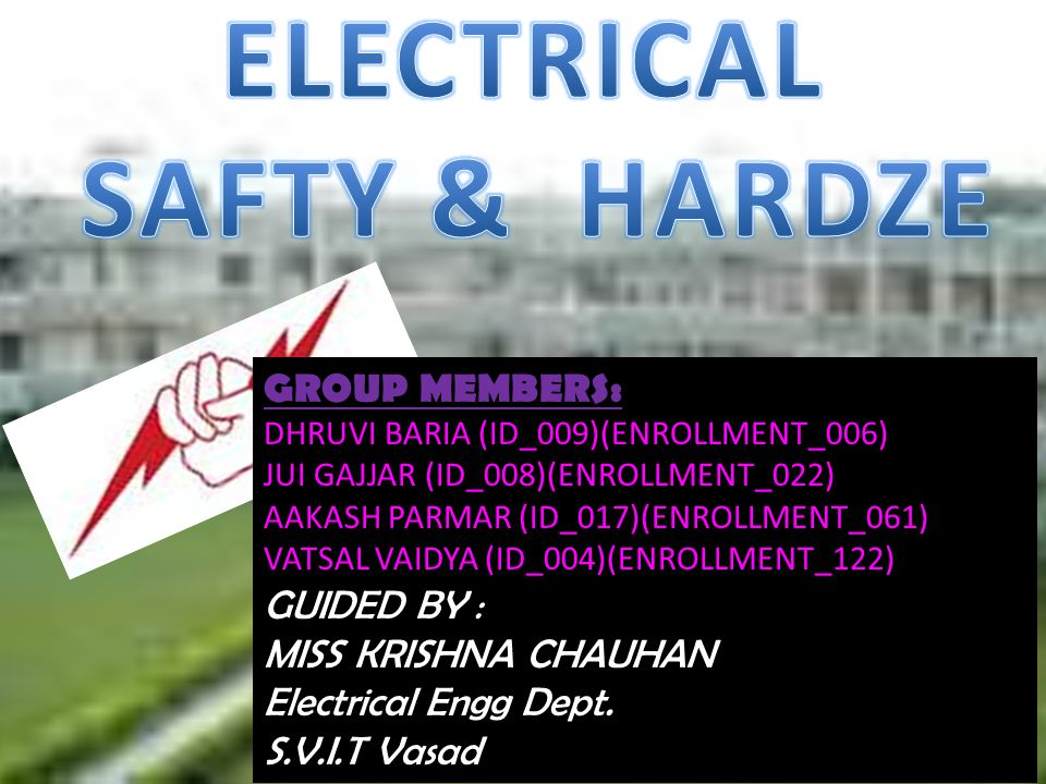 ELECTRICAL SAFTY & HARDZE