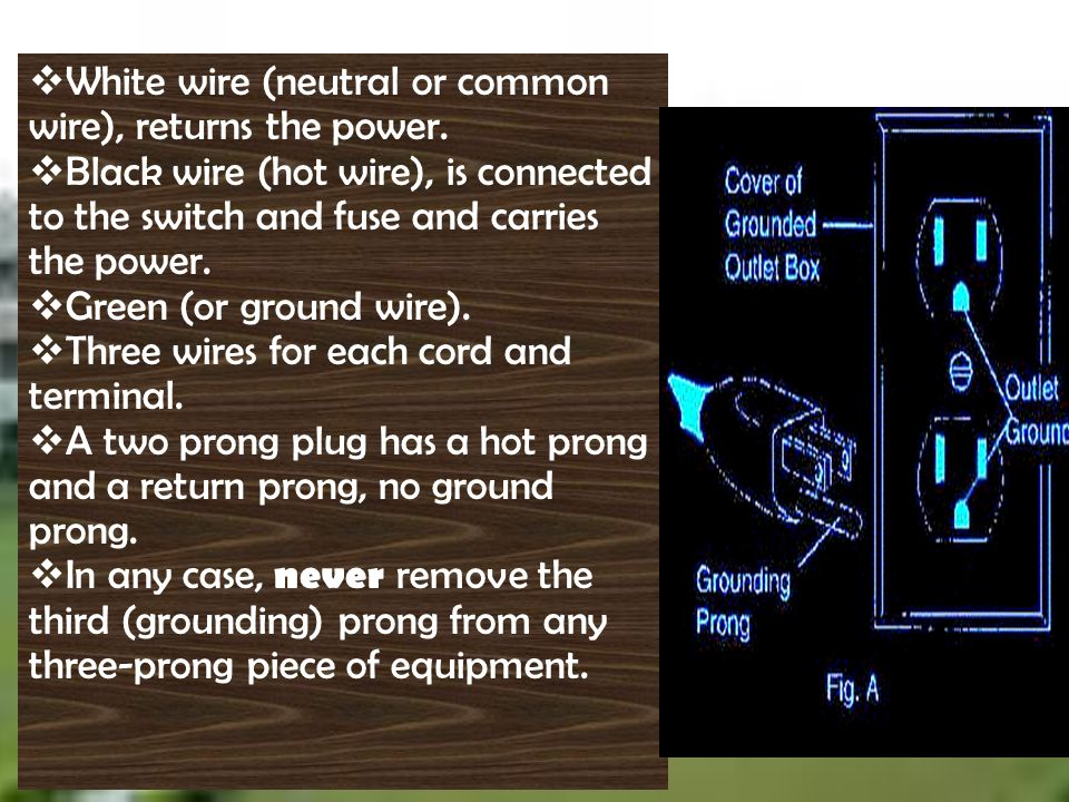 White wire (neutral or common wire), returns the power.