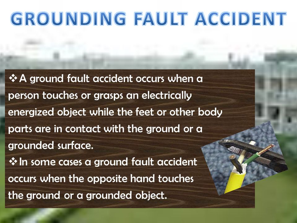 GROUNDING FAULT ACCIDENT