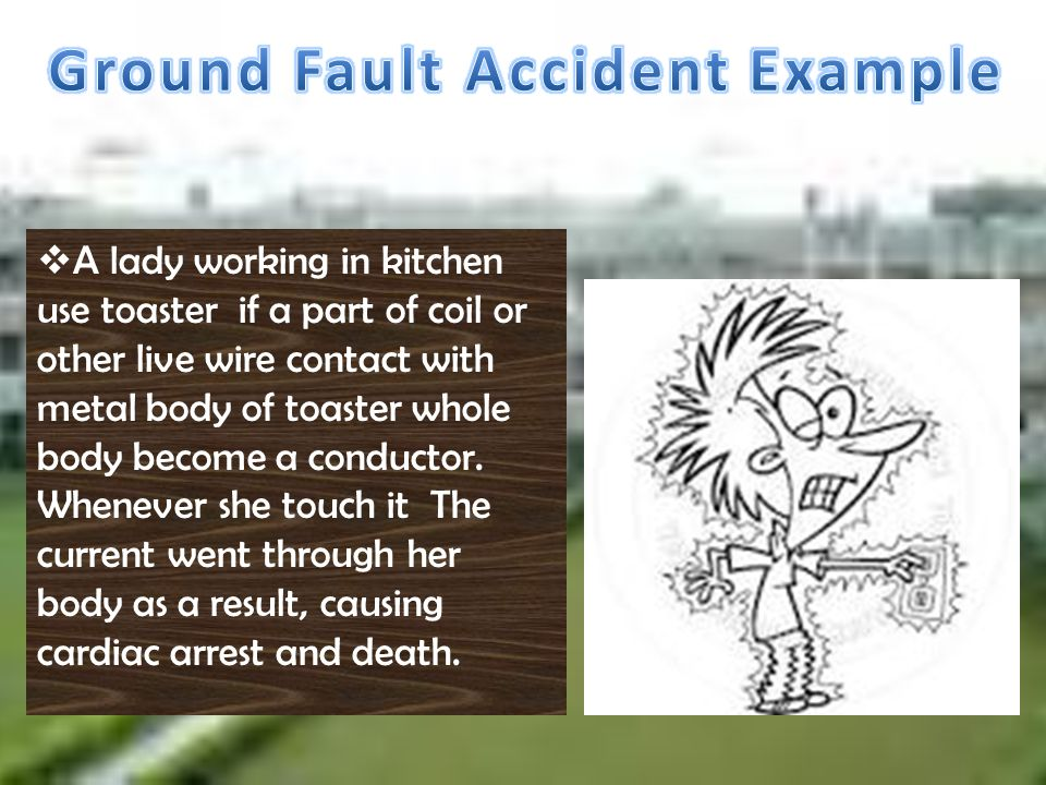 Ground Fault Accident Example