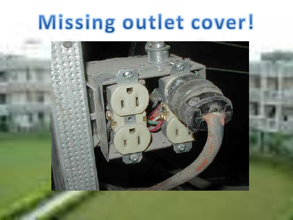 Missing outlet cover!