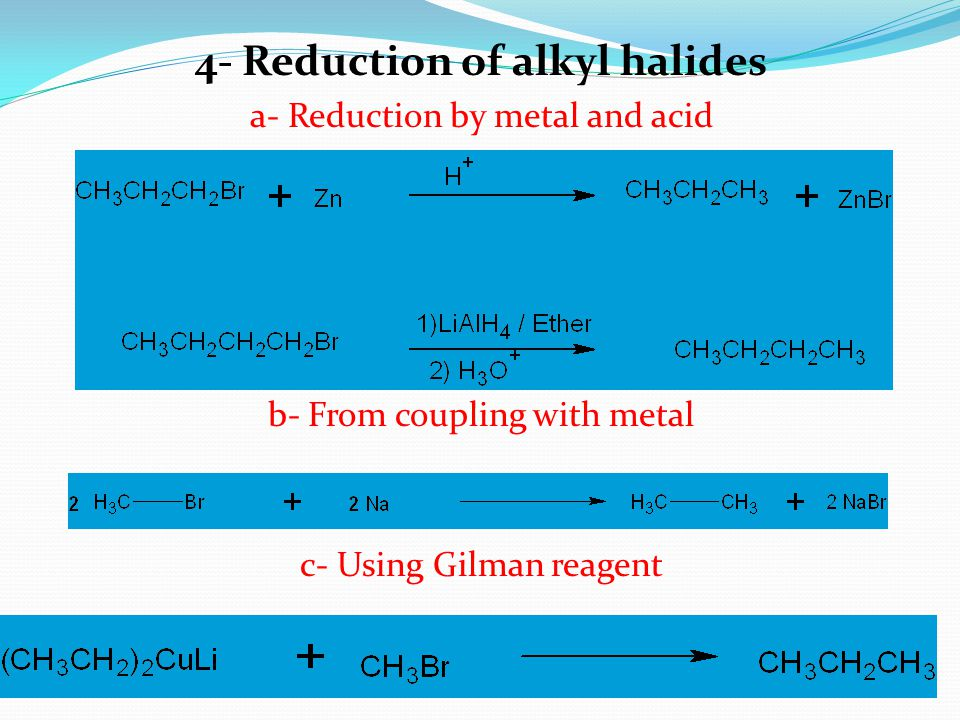 4- Reduction of alkyl halides