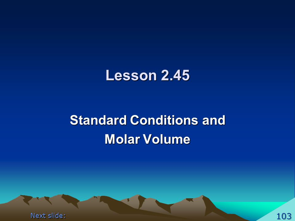 Standard Conditions and Molar Volume