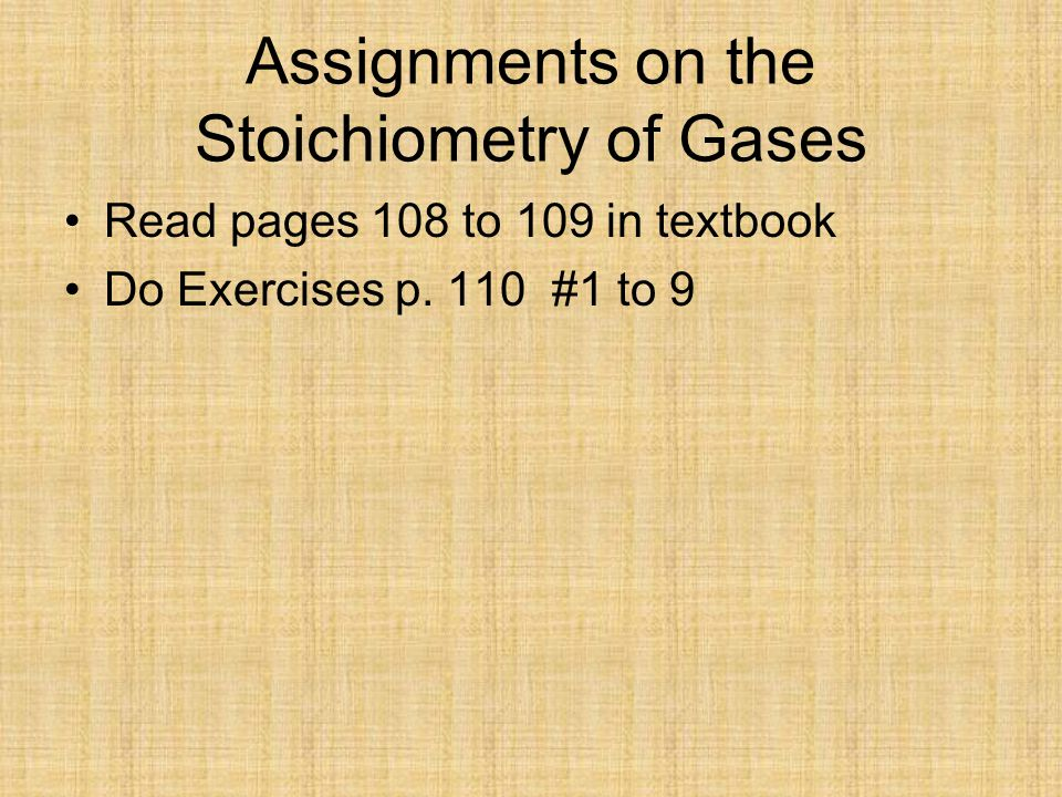 Assignments on the Stoichiometry of Gases