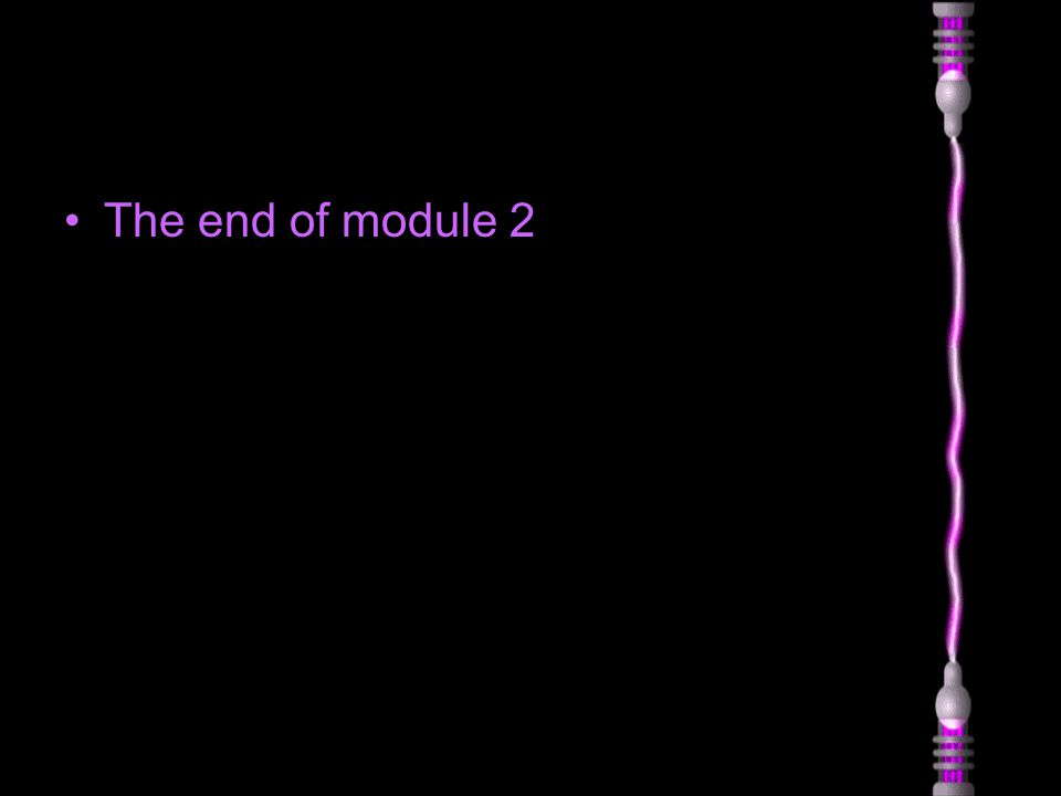 The end of module 2
