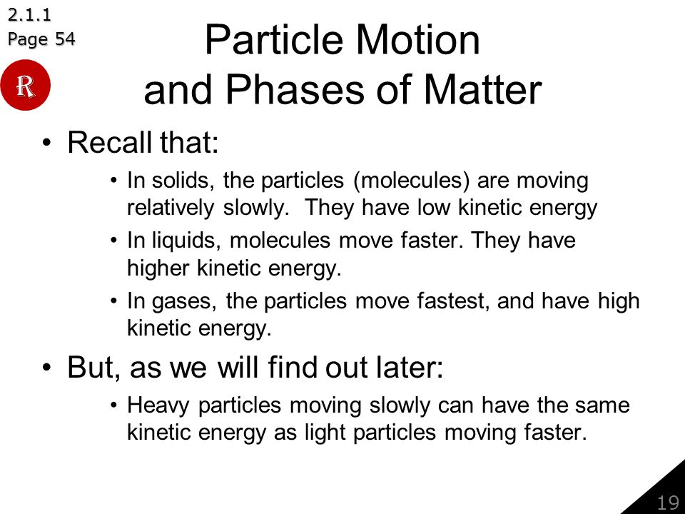 Particle Motion and Phases of Matter