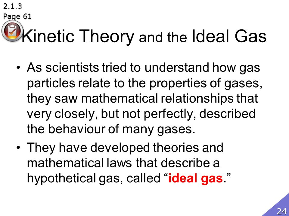 Kinetic Theory and the Ideal Gas