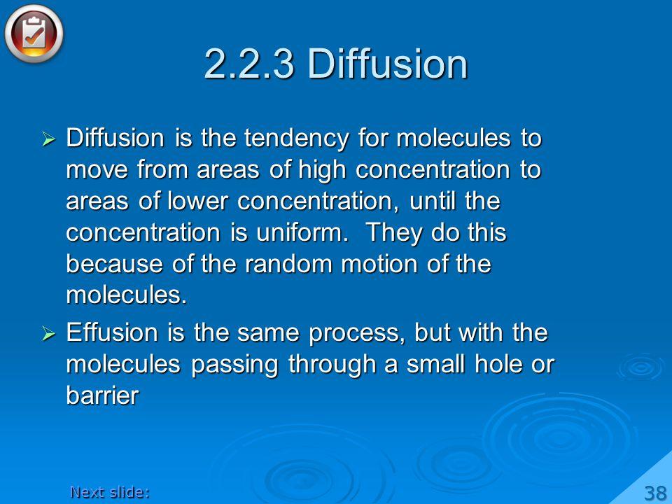 2.2.3 Diffusion