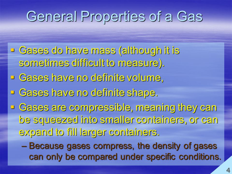 General Properties of a Gas
