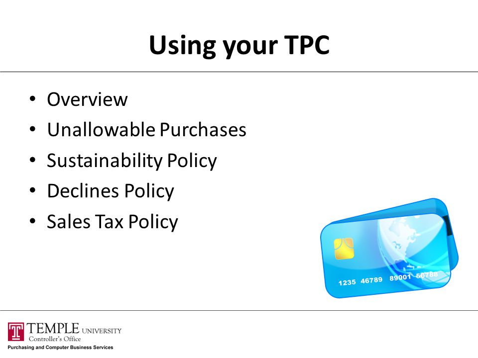 Using your TPC Overview Unallowable Purchases Sustainability Policy
