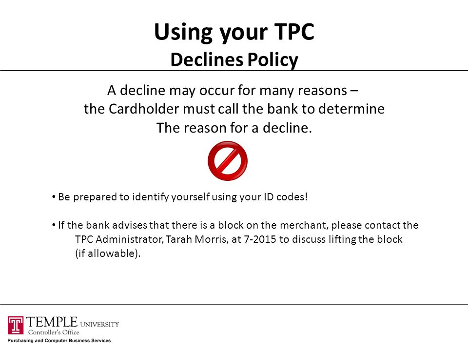 Using your TPC Declines Policy