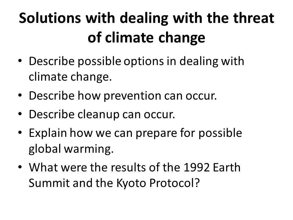Solutions with dealing with the threat of climate change