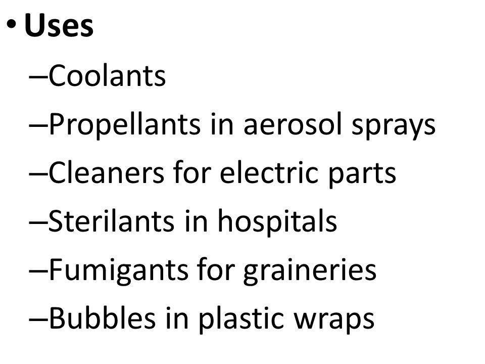 Uses Coolants Propellants in aerosol sprays