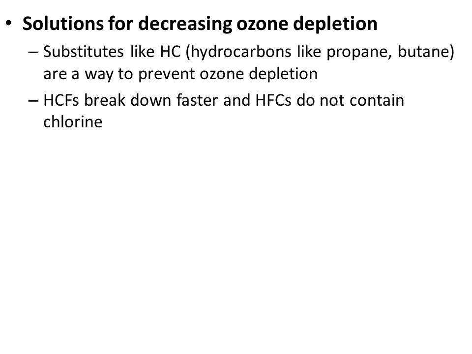Solutions for decreasing ozone depletion