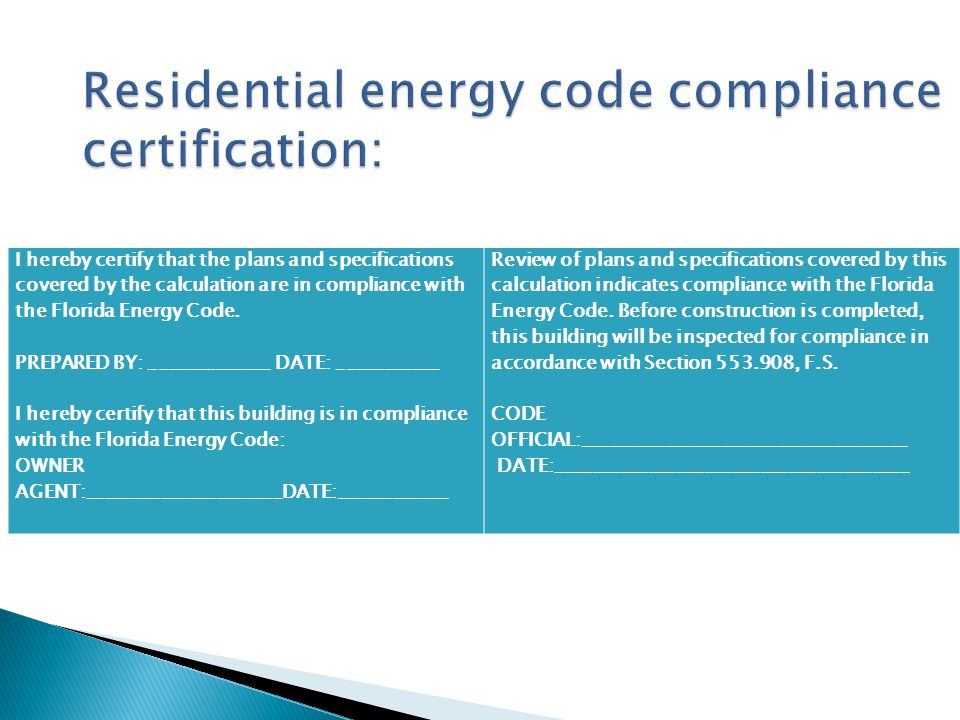 Residential energy code compliance certification: