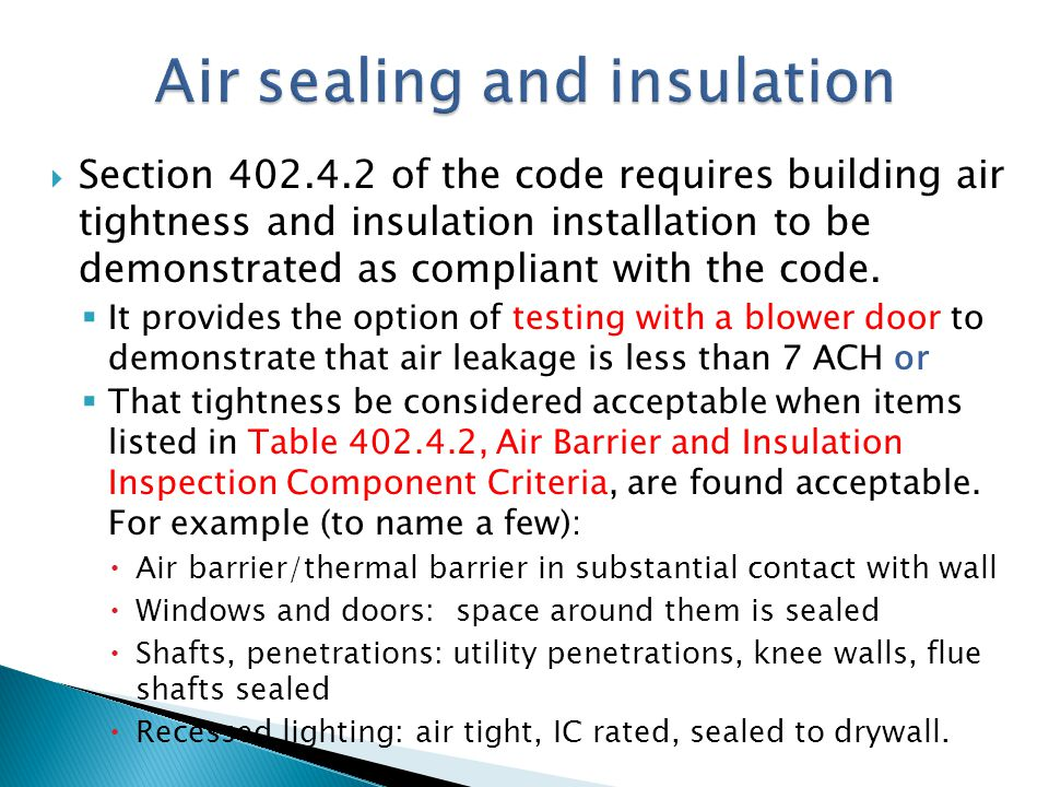 Air sealing and insulation