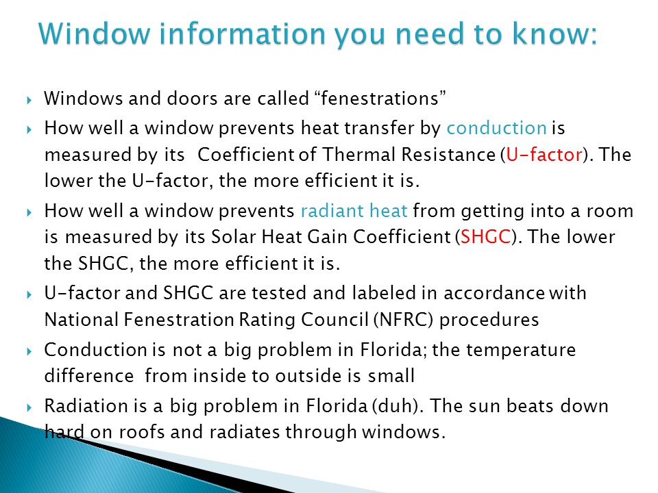 Window information you need to know: