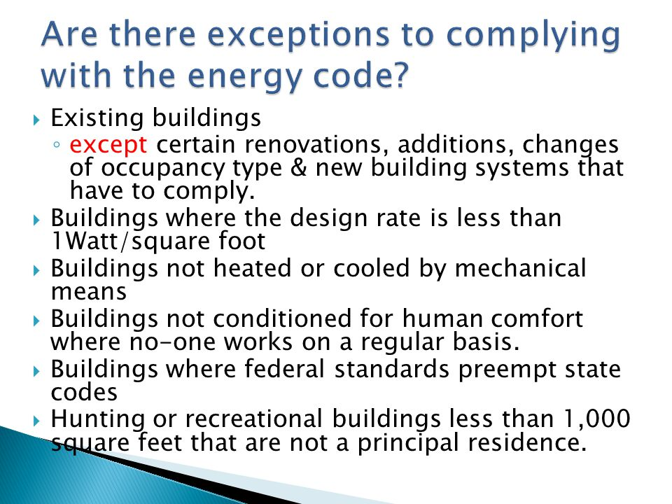 Are there exceptions to complying with the energy code