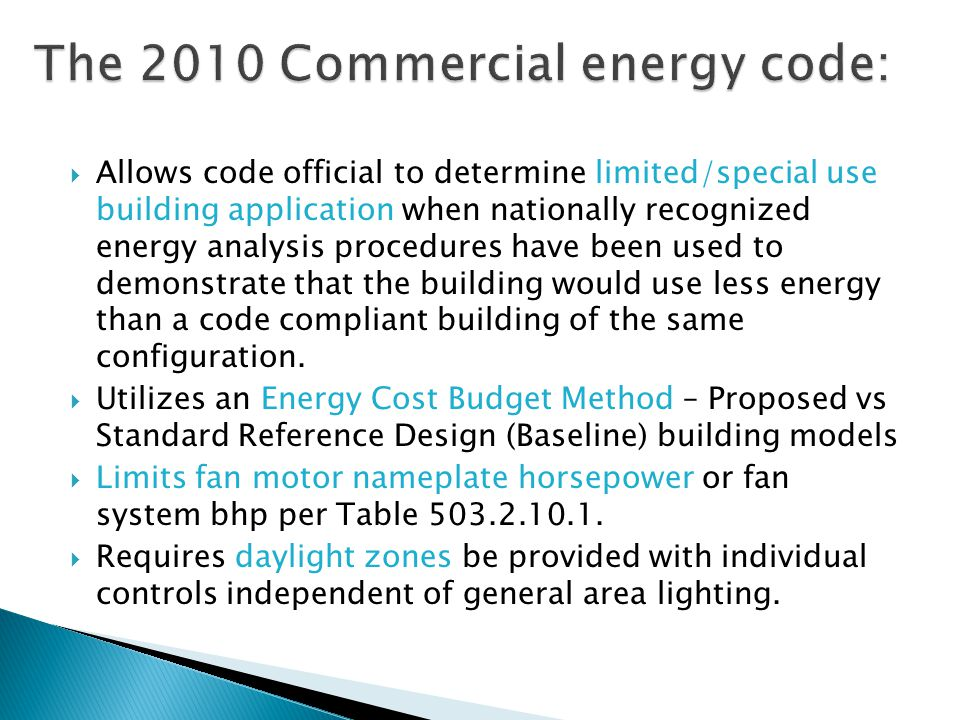 The 2010 Commercial energy code: