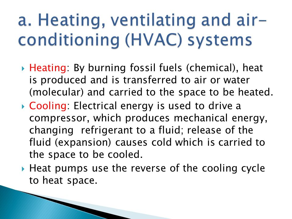 a. Heating, ventilating and air-conditioning (HVAC) systems