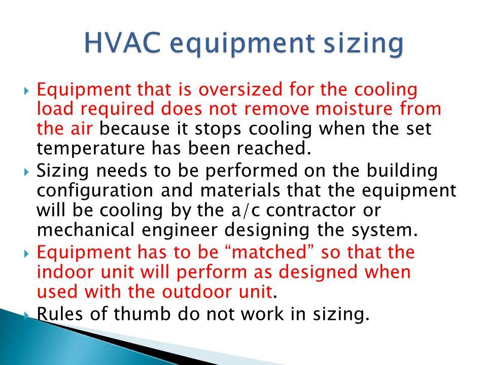 HVAC equipment sizing