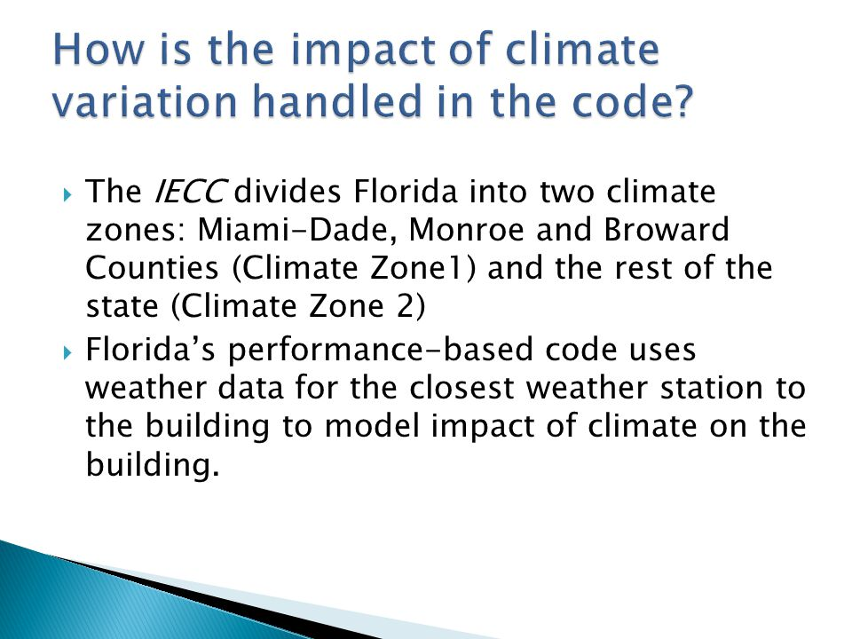 How is the impact of climate variation handled in the code