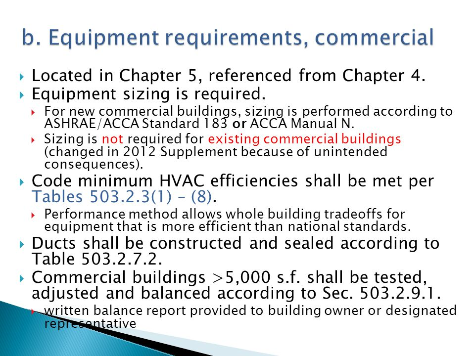 b. Equipment requirements, commercial