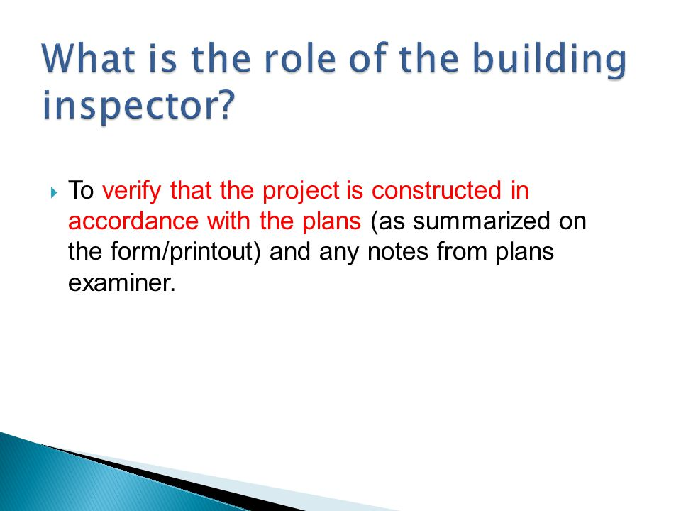 What is the role of the building inspector