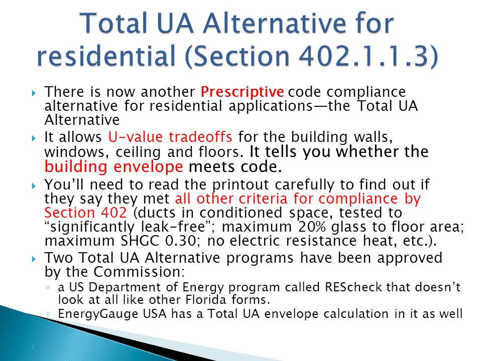 Total UA Alternative for residential (Section 402.1.1.3)