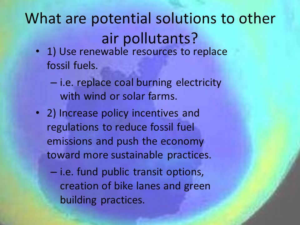 What are potential solutions to other air pollutants