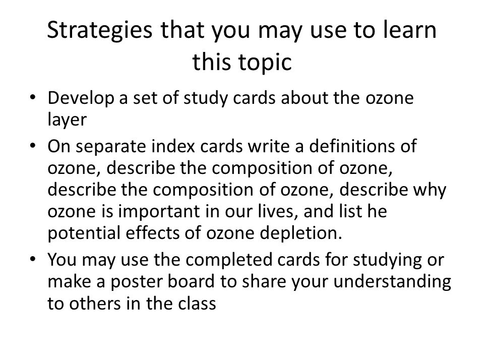 Strategies that you may use to learn this topic
